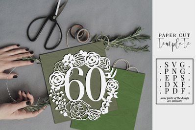 60 Birthday Wreath Papercut Template, 60th Birthday SVG, PDF