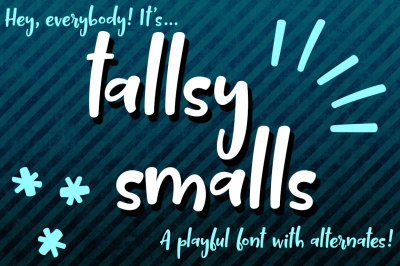 Tallsy Smalls: a fun little font