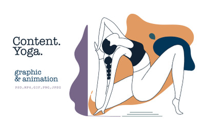 Content. Yoga. Graphic & animation. Animation girl in asana