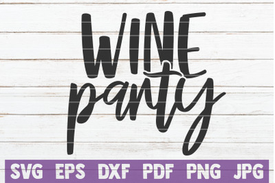 Wine Party SVG Cut File