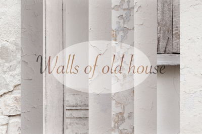 Walls of old house