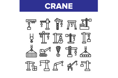 Crane Building Machine Collection Icons Set Vector