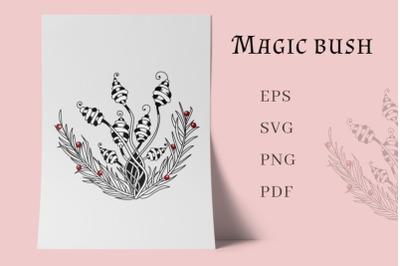 Magic bush