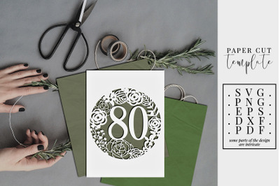 80 Birthday Frame Papercut Template, 80th Birthday SVG, PDF