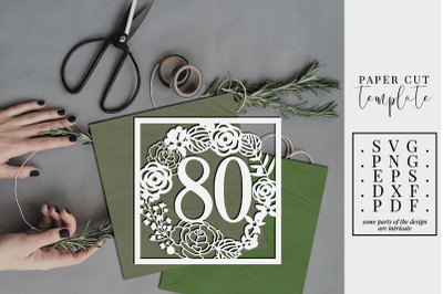 80 Birthday Square Papercut Template, 80th Birthday SVG, PDF