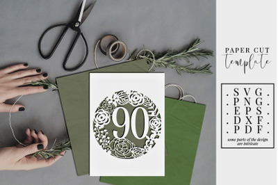 90 Birthday Frame Papercut Template, 90th Birthday SVG, PDF
