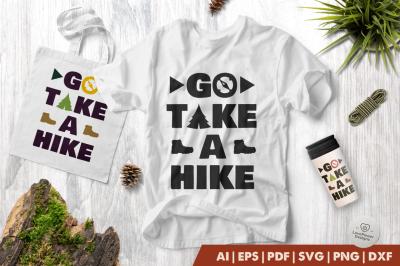 Hiking SVG | Go Take a Hike SVG | Camping SVG | Hike SVG