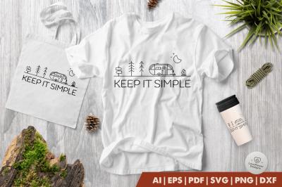 Camping SVG | Keep it Simple SVG | Camp SVG | Trailer SVG