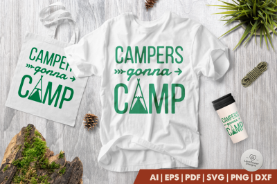 Camping SVG | Campers Gonna Camp SVG | Camp SVG Crafters SVGs Cut File