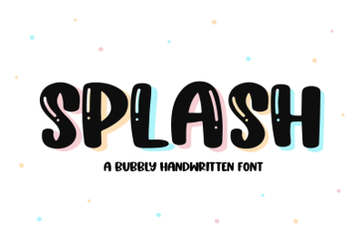Splash - A Fun Handwritten Font