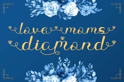 Love Moms Diamond - Modern Calligraphy