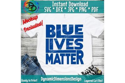 Blue Lives Matter, Back the Blue Shirt, Thin Blue Line SVG, Police Wife SVG, Blue Lives Matter, American SVG, Police Svg, Svg Files Cricut
