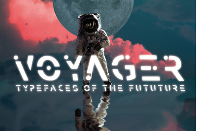 VOYAGER - Typefaces of the Future