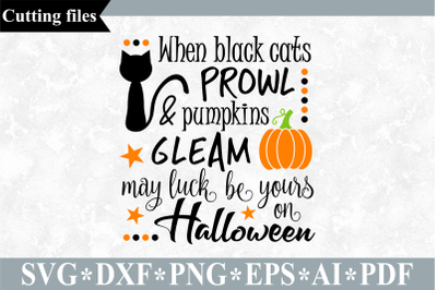 When black cats prowl SVG, Halloween cut file