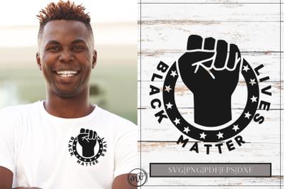 Black Lives Matter Fist SVG Cut File|BLM SVG File