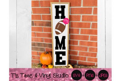 Football Svg, Home Svg, Welcome Svg, Porch Sign Svg, Football Sign Svg