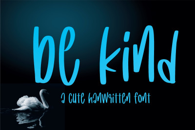 Be kind font