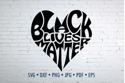 Black lives matter, jpg, png, eps, svg, dxf, Cut file