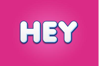 Hey 3D Text Effect PSD