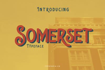 Somerset Typeface
