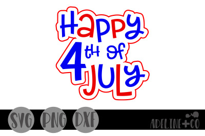 Happy 4th of July, SVG, PNG, DXF