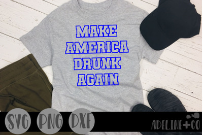 Make America drunk again, SVG, PNG, DXF