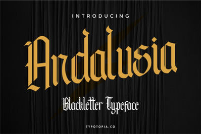 Andalusia - The Blackletter Typeface