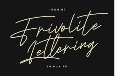 Frivolite SVG Lettering Brush Handmade Font Type