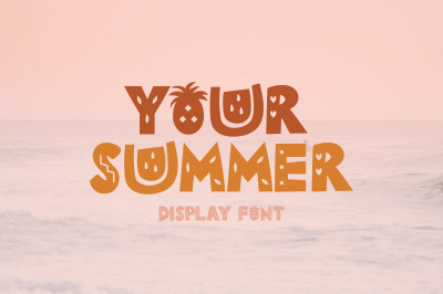 Your Summer