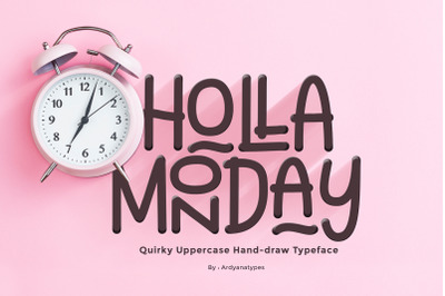 Holla Monday