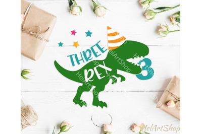 Three rex svg, Dinosaur Birthday svg, 3rd birthday svg