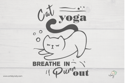 Cat yoga. Breathe in, Purr out. Funny SVG Illustration.