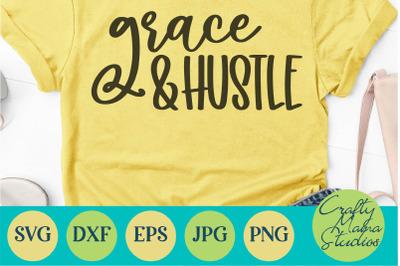 Entrepreneur Svg, Girl Boss SVG, Grace And Hustle, Boss Babe