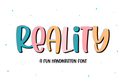 Reality - Quirky Handwritten Font