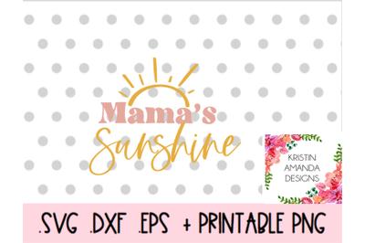 Mama's Sunshine SVG DXF EPS PNG Cut File  Cricut  Silhouette