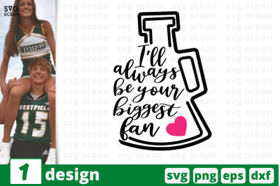 1 YOUR BIGGEST FAN, cheer quote cricut svg