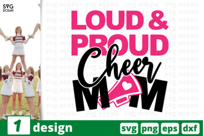 1 LOUD PROUD CHEER MOM, cheer quote cricut svg