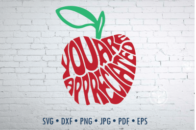 You are appreciated in apple Word Art, teacher design, svg, png, dxf