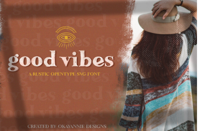 Good Vibes SVG Font & Graphics