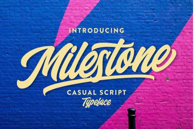 Milestone Casual Script