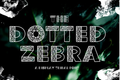 The Dotted Zebra Tribal Display Font