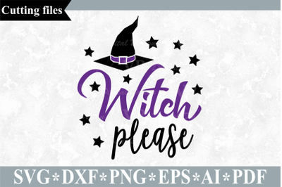 Witch please SVG, Halloween cut file
