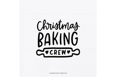 Christmas Baking Crew SVG | Christmas Baking SVG | Holiday T-Shirt SVG