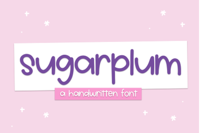 Sugarplum - Cute Handwritten Font