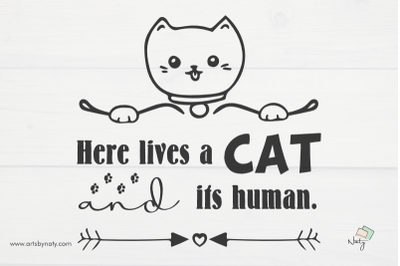 Fun cat quote illustration. Here lives a cat and its human.