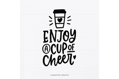 Hot Cocoa SVG | Coffee Cup SVG | Cup of Cheer SVG | Christmas Sign Svg