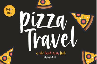 Pizza Travel  Cute Brush Font
