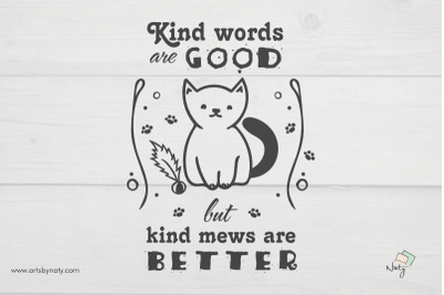 Funny cat quote illustration about kindness.