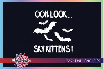 Oh look... sky kittens svg, bat svg, halloween svg, halloween