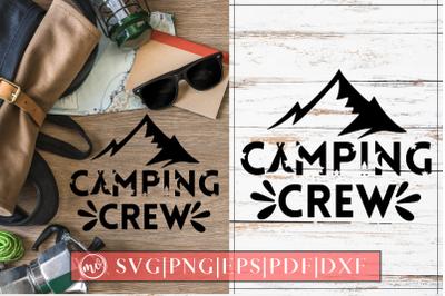 Camping Crew SVG Design Cut File